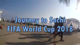 FIFA World Cup 2018 Russia - The Journey to Sochi