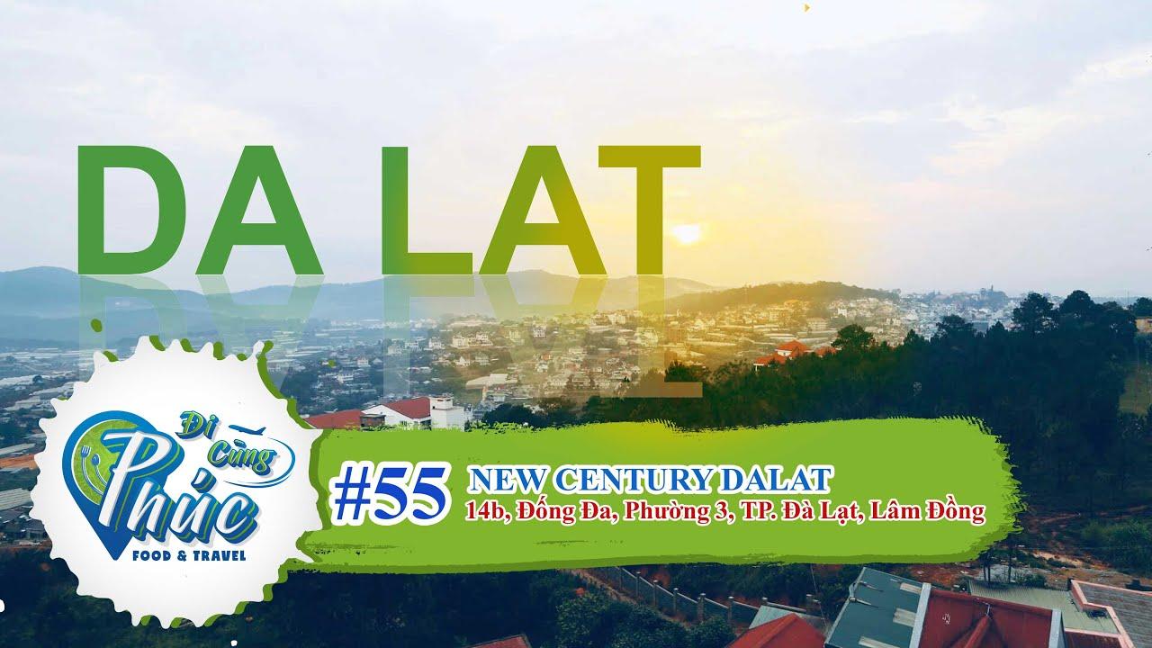 #55 New Century – Một khách sạn trên đồi ngắm hoàng hôn tuyệt đẹp ở Đà Lạt | Lâm Đồng | Việt Nam