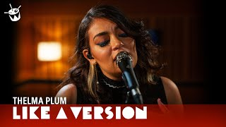 Thelma Plum covers Khalid 'Young Dumb & Broke' for Like A Version