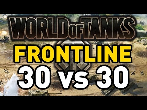 World of Tanks || Frontline: 30 vs 30!