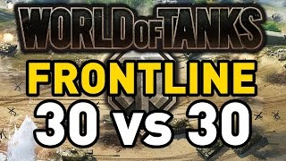 World of Tanks || Frontline: 30 vs 30!
