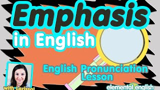 Emphasis in English | English Pronunciation Lesson