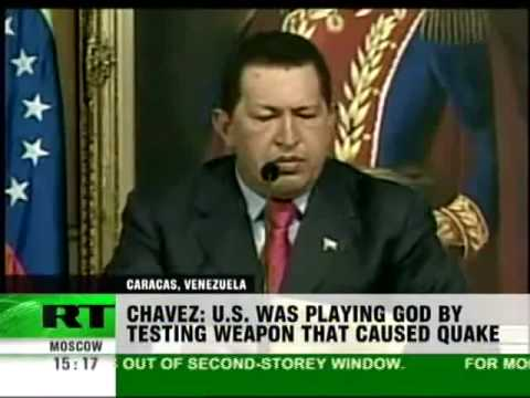 Chavez Acuses USA of using HAARP to cause Haiti Earthquake