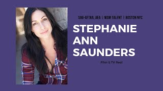 Stephanie Ann Saunders Film & TV Demo Reel | REELS