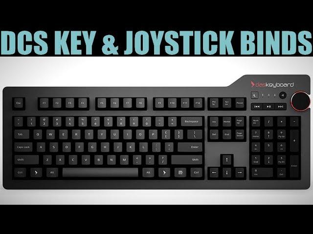 Explained: DCS WORLD Keyboard & Joystick Controls Binding