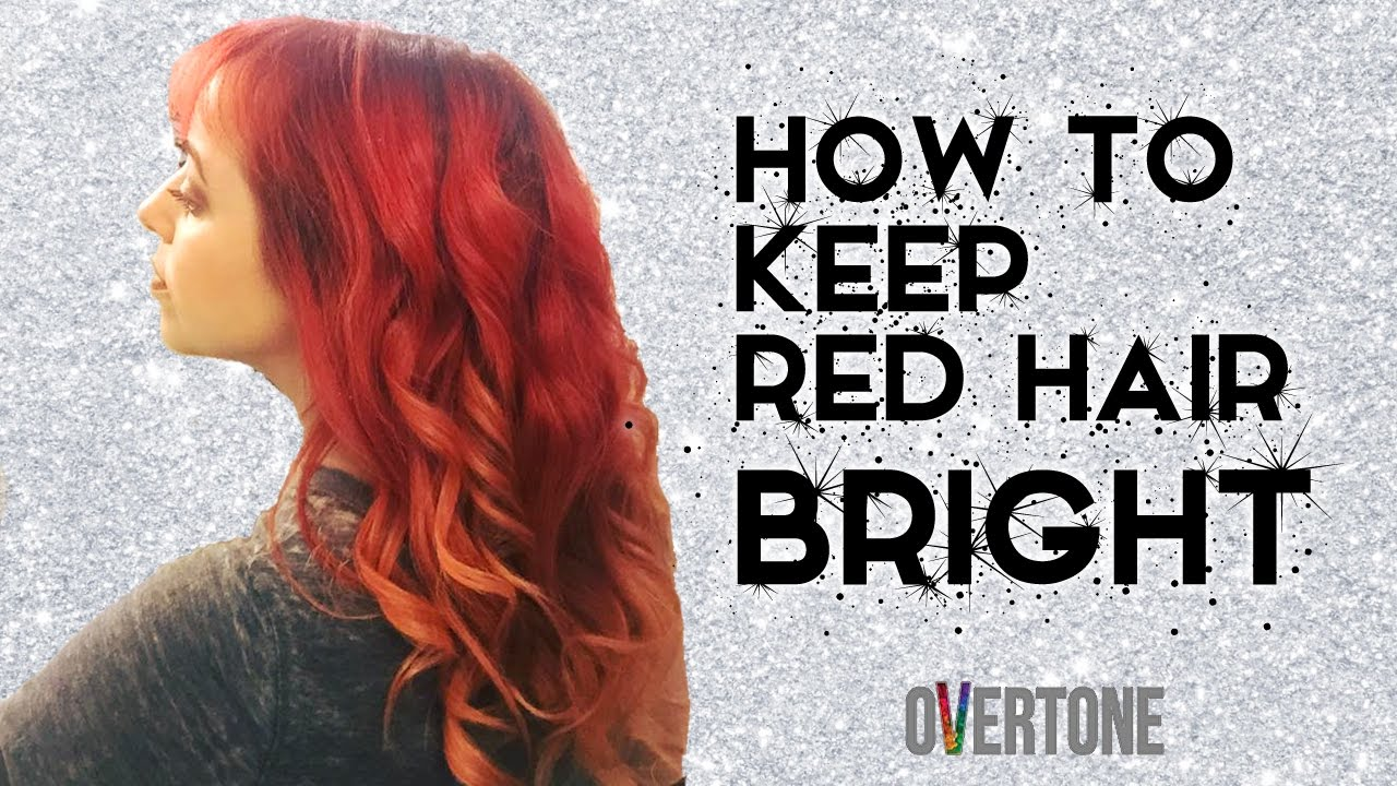 Keep Red Hair Bright With Overtone Glitterfallout Youtube