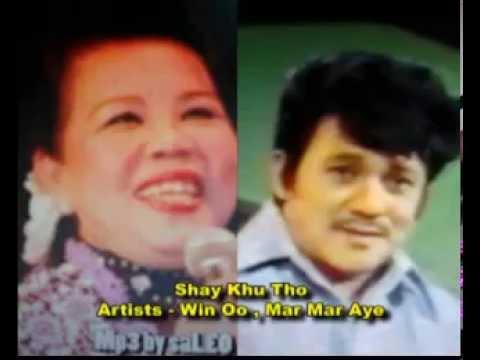Shay Ku Tho-----Win Oo & Mar Mar Aye