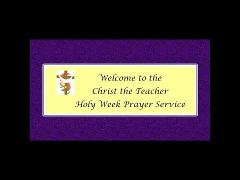 Christ the Teacher School Holy Week Prayer Service