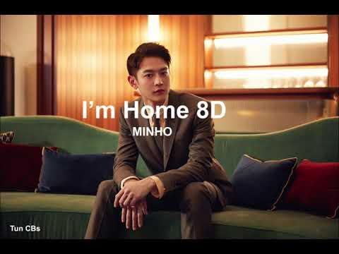 MINHO (민호) - 'I'm Home (그래)' 8D(USE HEADPHONES🎧🎧)
