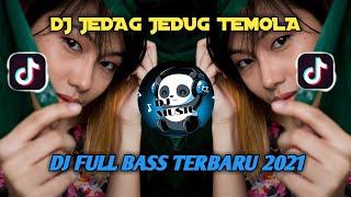 DJ JEDAG JEDUG TEMOLA FULL BASS🔊