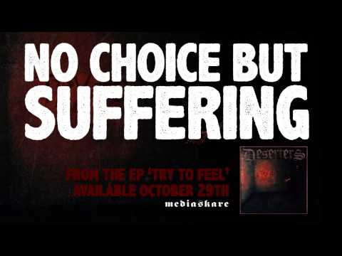 Deserters - No Choice But Suffering