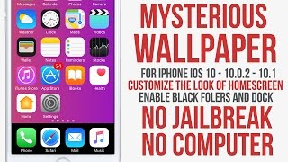 Mysterious Wallpaper For Iphone : Get Black Dock And Folders / No Jailbreak