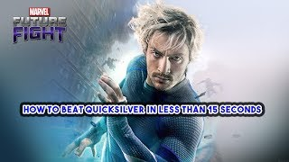 How to defeat Quicksilver in less than 15 seconds - Marvel Future Fight