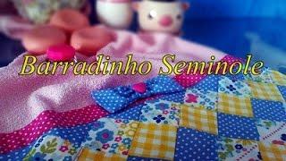 Patchwork Seminole – Barradinho