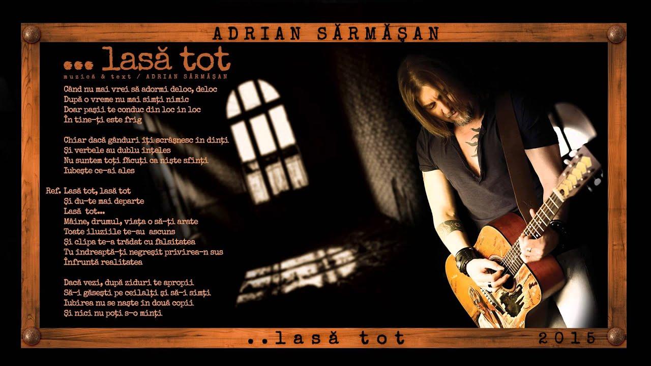 LASA TOT – ADRIAN SARMASAN ( Album