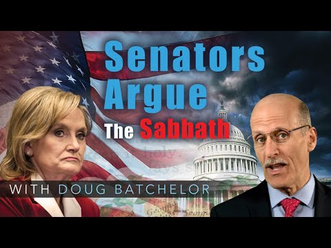 """Senators Argue the Sabbath at the Capitol"" with Doug Batchelor"