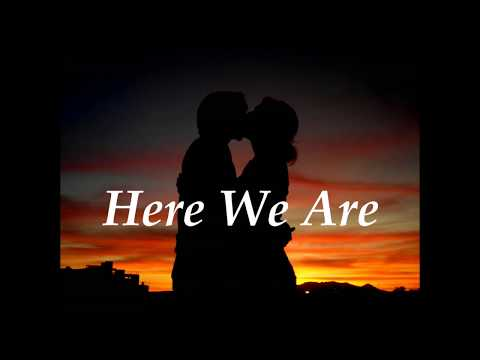 Gloria Estefan - Here We Are (Lyrics)