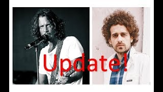 Special Update:  Chris Cornell & Isaac Kappy