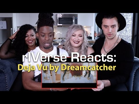 rIVerse Reacts: Deja Vu by Dreamcatcher - M/V Reaction