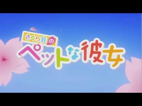 Sakurasou no Pet na Kanojo (さくら荘のペットな彼女) Opening 2 - Yume no Tsuzuki