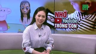 Video độc hại trên Youtube: Chuyên gia tâm lý nói gì? | VTC14