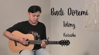 BUDI DOREMI - TOLONG KARAOKE BY MYDAY PROJECT