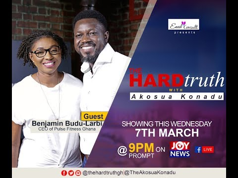 The Hard Truth with Benjamin Budu-Larbi