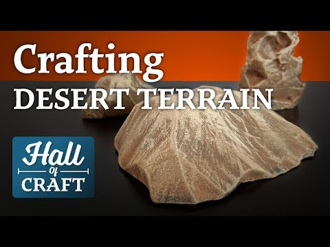 CRAFTING DESERT TERRAIN (WITHOUT SAND) - Hall Of Craft (EP20)
