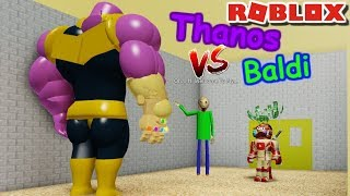 THANOS VS BALDI!! WHO WILL WIN?! I don't know..   The Weird Side of Roblox