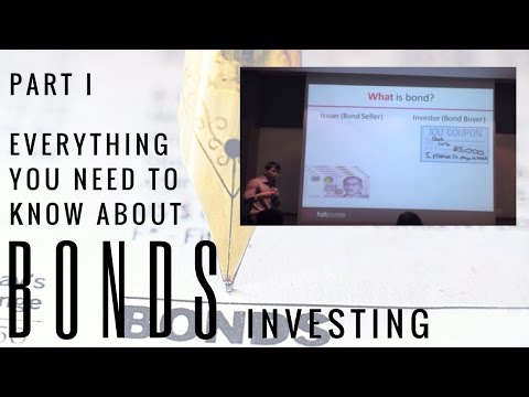Investing in Bonds 1 - What are Bonds
