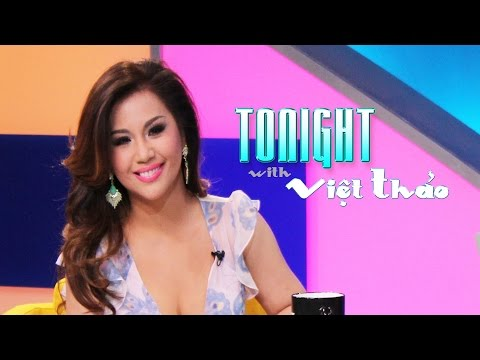 Tonight with Viet Thao - Episode 22 (Special Guest: MINH TUYET)