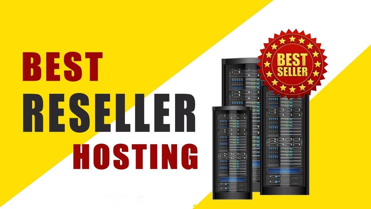best reseller hosting providers 2018