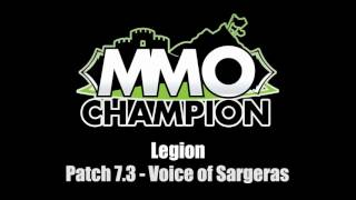 Patch 7.3 - Voice of Sargeras VO