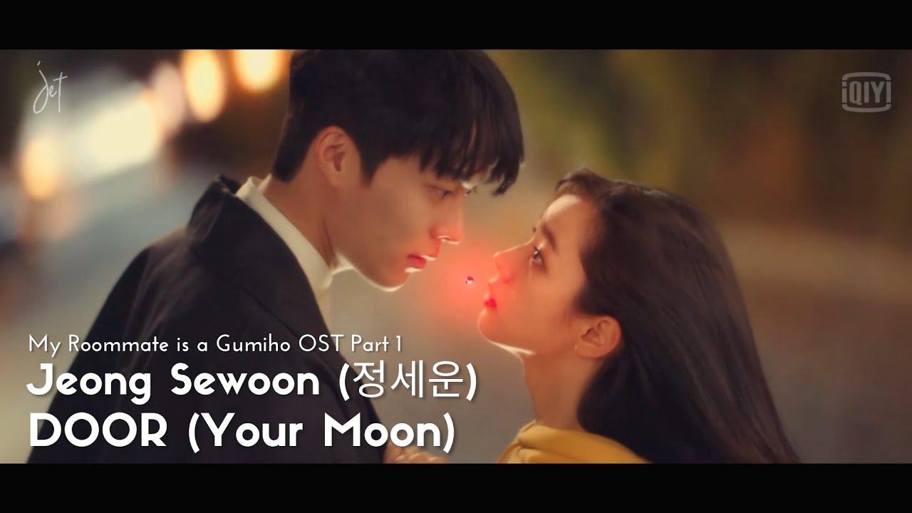 Download [MV-SUB] Jung Sewoon (정세운) - DOOR (Your Moon) [내 룸메이트는 구미호 OST Part 1]- (HAN/ROM/ENG)