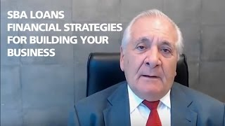 Financial Strategies for Building a Business-SBA Loans and Global Financial Training Program