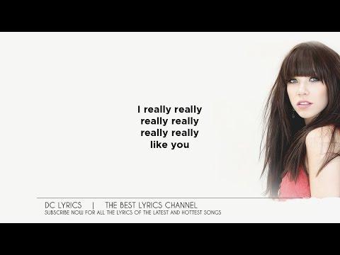 Carly Rae Jepsen - I Really Like You [Lyrics On Screen]