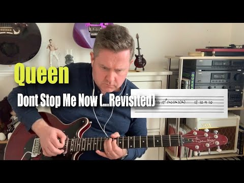 Queen Don't Stop Me Now (..Revisited) Guitar Play Along Chords & Tabs Bohemian Rhapsody Movie