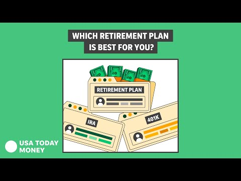 401k, IRA: How to choose a retirement plan that's best for you