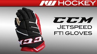 CCM JetSpeed FT1 Glove Review