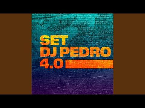 SET DJ PEDRO 4.0 (Versão 1)