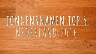 Jongensnamen Top 5 Nederland 2016