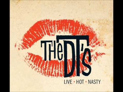 The DT's -