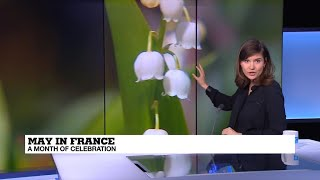 May in France: Lucky flowers and building bridges