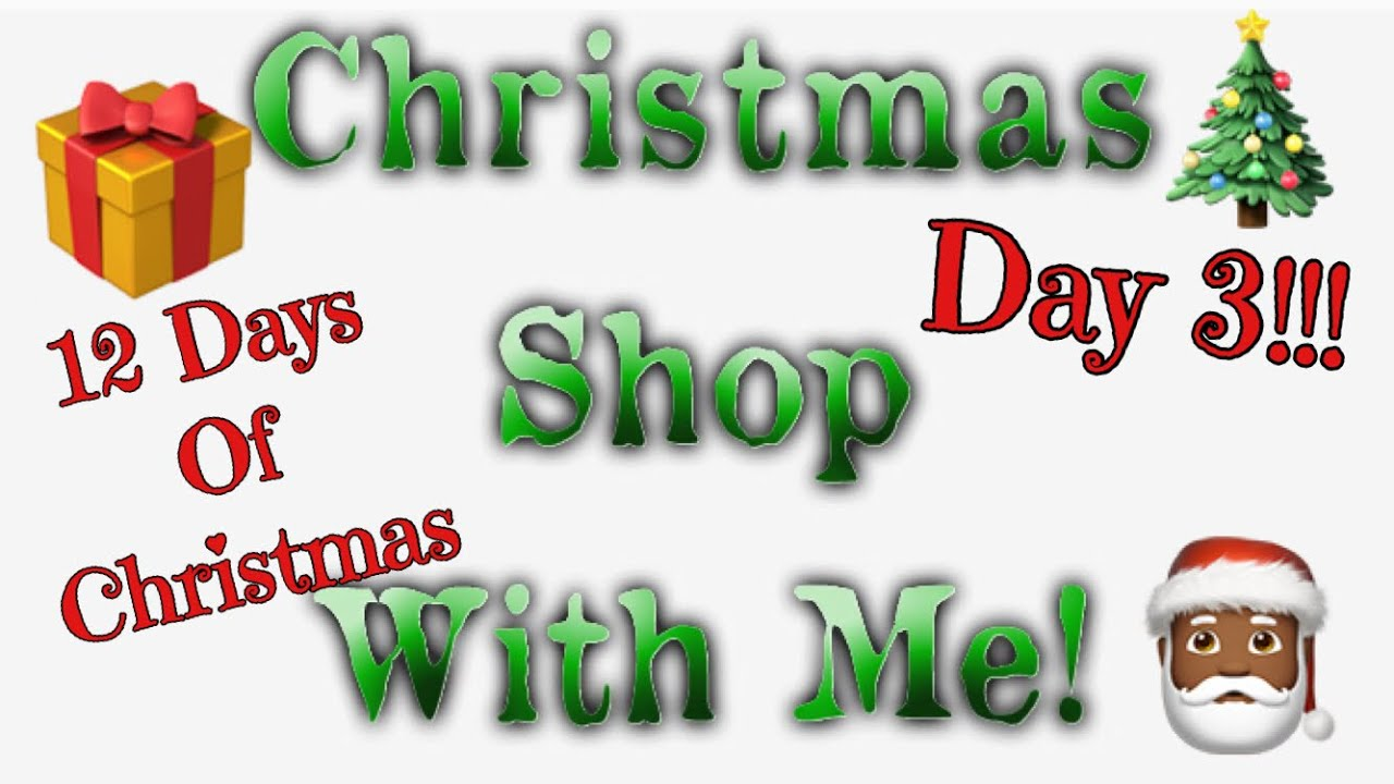 CHRISTMAS SHOP WITH ME!!! | WALMART & DOLLAR TREE | 12 DAYS OF ...