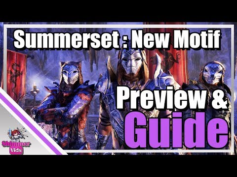 ESO Summerset:  New Motif's Preview / Guide