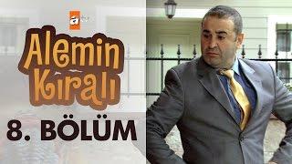 Alemin Kralı 8. Bölüm - atv