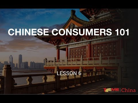 CHINA BUSINESS 101 - CHINESE CONSUMERS (CB101-L6)