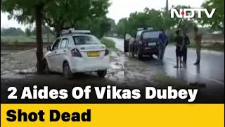 Wanted UP Gangster Vikas Dubey's Aides Shot Dead In Encounters