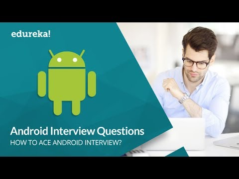 Android Interview Questions And Answers | Android Tutorial | Android Online Training | Edureka