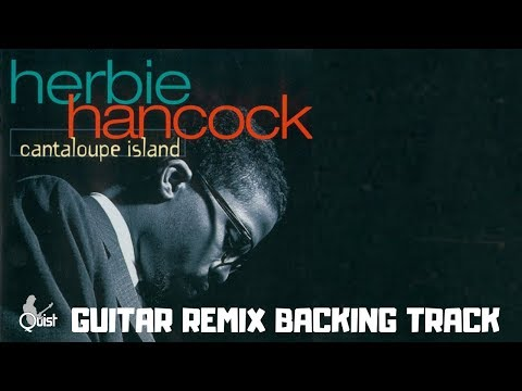 Cantaloupe Island Jam   Quist Guitar Remix Backing Track